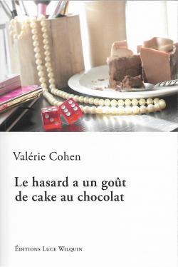 cvt_le-hasard-a-un-gout-de-cake-au-chocolat_3651